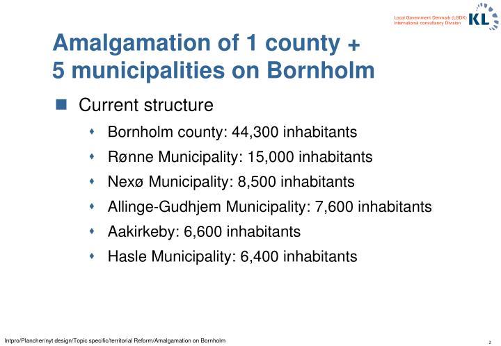 Amalgamation of 1 county 5 municipalities on bornholm1
