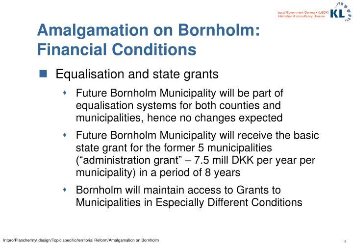 Amalgamation on Bornholm: Financial Conditions