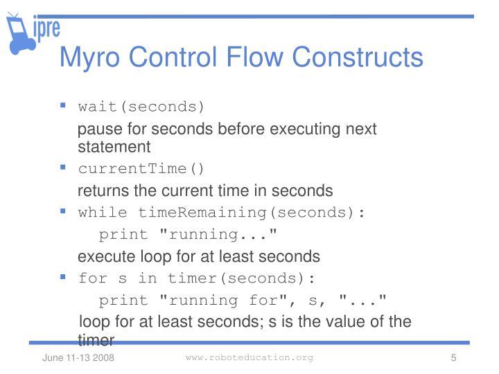Myro Control Flow Constructs