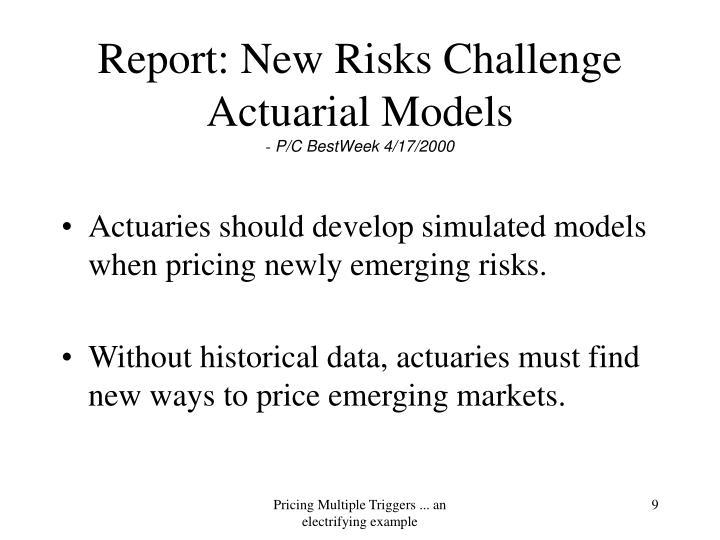 Report: New Risks Challenge Actuarial Models