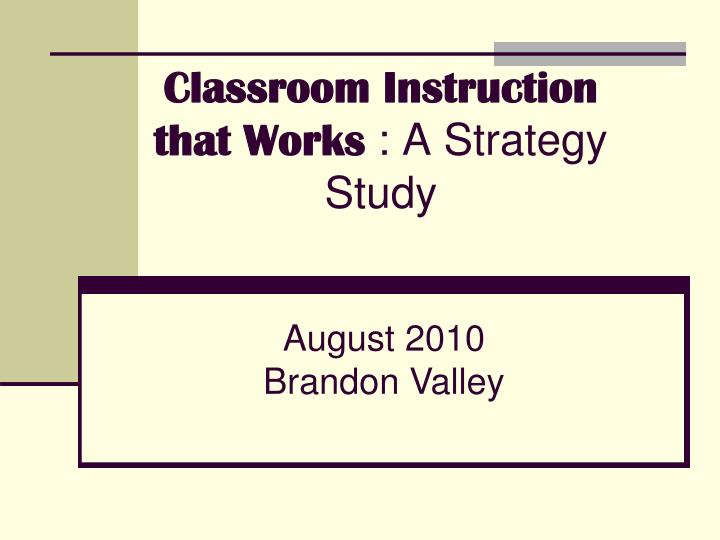 classroom instruction that works a strategy study n.