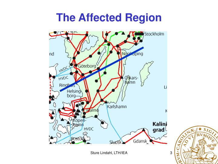 The affected region