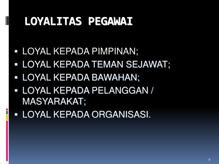 LOYALITAS PEGAWAI