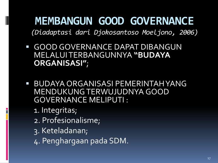 MEMBANGUN GOOD GOVERNANCE