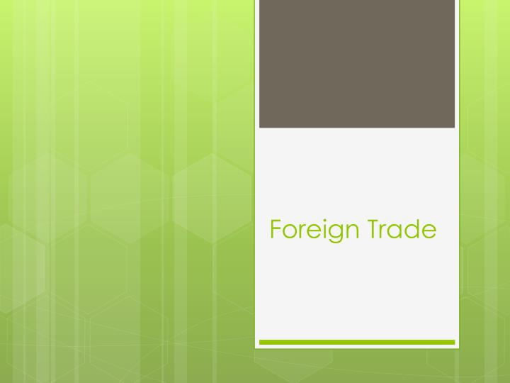 foreign trade n.