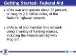 getting started federal aid1
