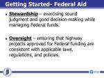 getting started federal aid2