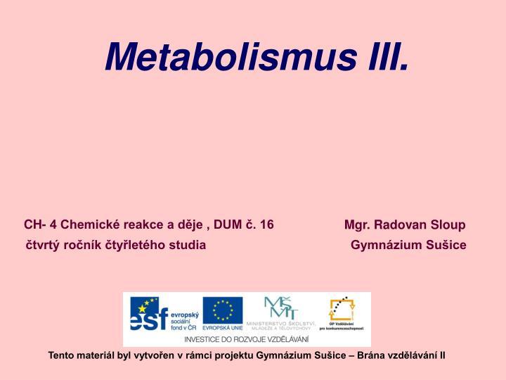Metabolismus III.
