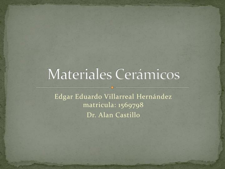 materiales cer micos n.