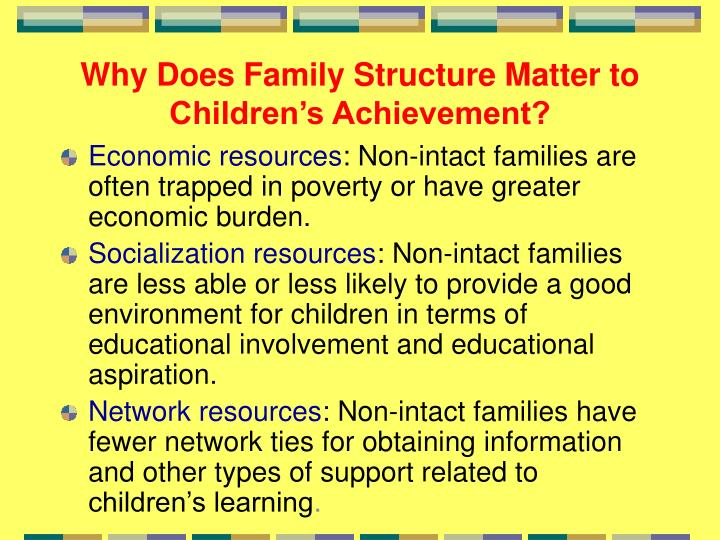 Why Does Family Structure Matter to Children's Achievement?