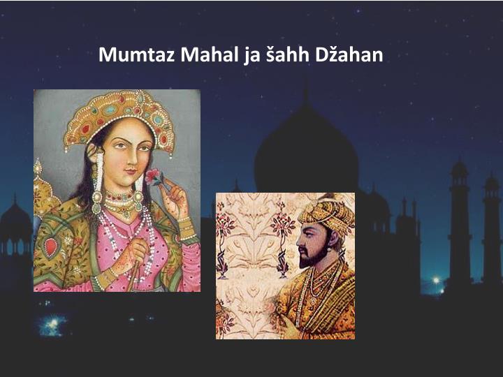 Mumtaz Mahal ja šahh Džahan