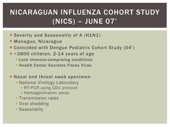 Nicaraguan Influenza Cohort Study (NICS) – June 07'