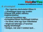 help for you a rendszer ami mindenkinek el rhet3