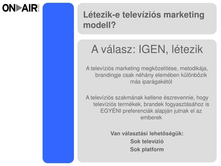 L tezik e telev zi s marketing modell