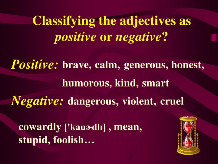 Classifying the adjectives as