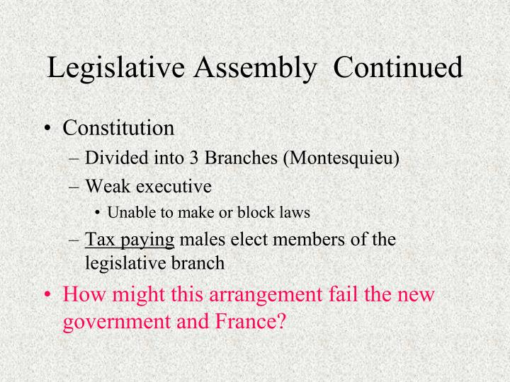 Legislative Assembly  Continued