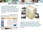 mlts pbxs a short overview