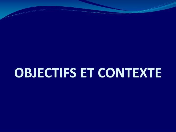 Objectifs et contexte