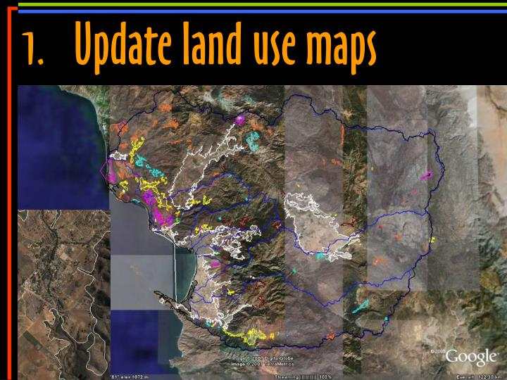 1.	Update land use maps