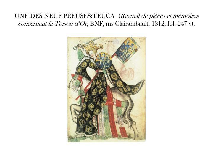 UNE DES NEUF PREUSES:TEUCA  (