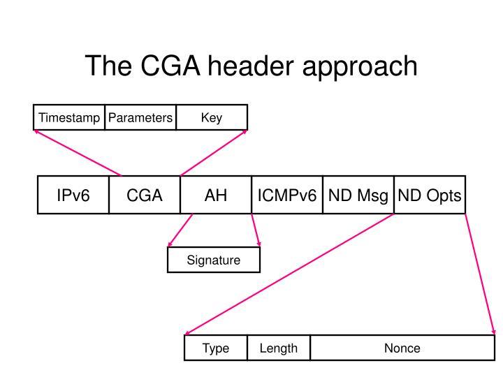The cga header approach