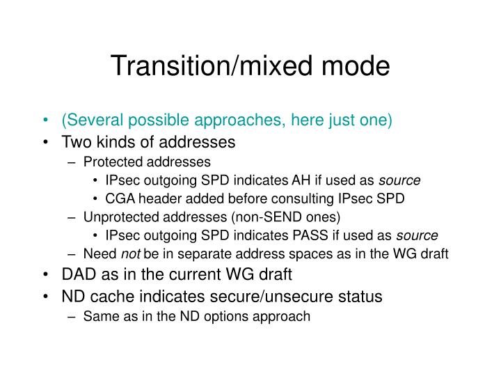 Transition/mixed mode