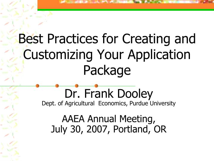 best practices for creating and customizing your application package n.