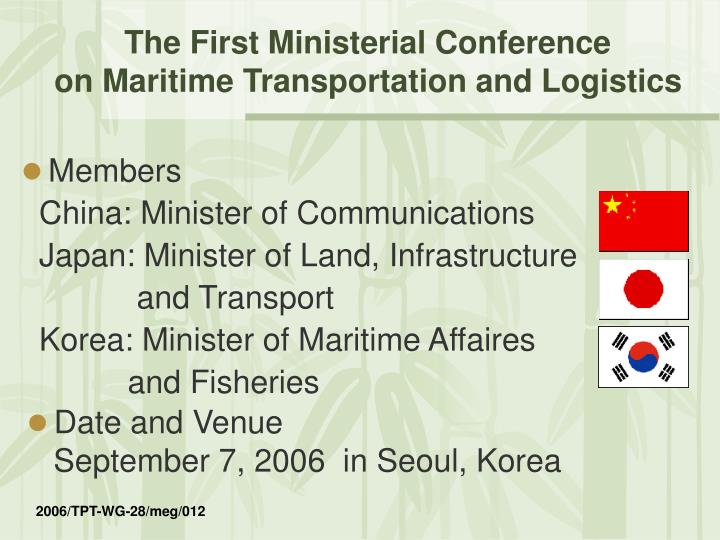 The First Ministerial Conference