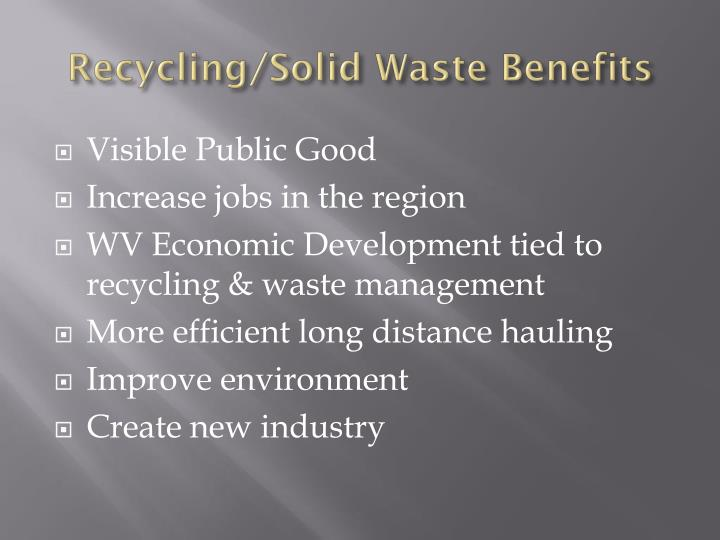 Recycling/Solid Waste Benefits