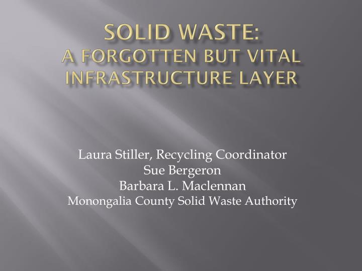 Solid waste a forgotten but vital infrastructure layer
