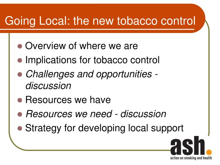 Going local the new tobacco control1