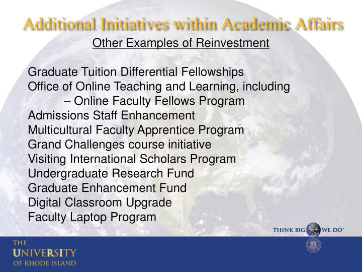 Additional Initiatives within Academic Affairs