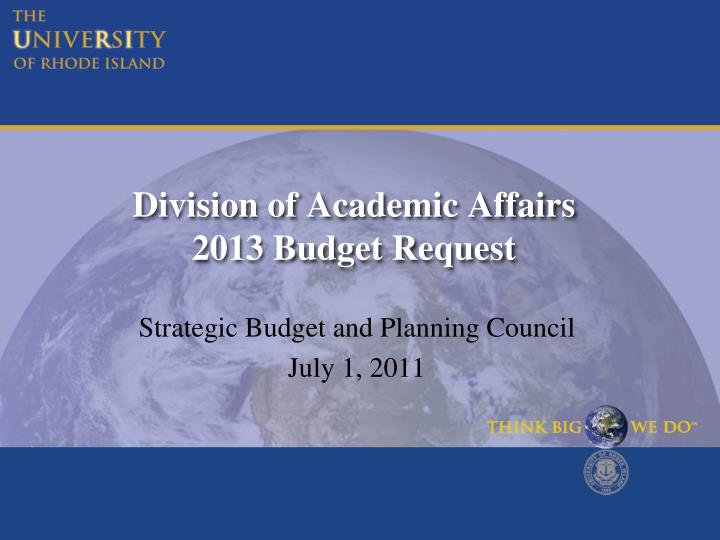 Division of academic affairs 2013 budget request