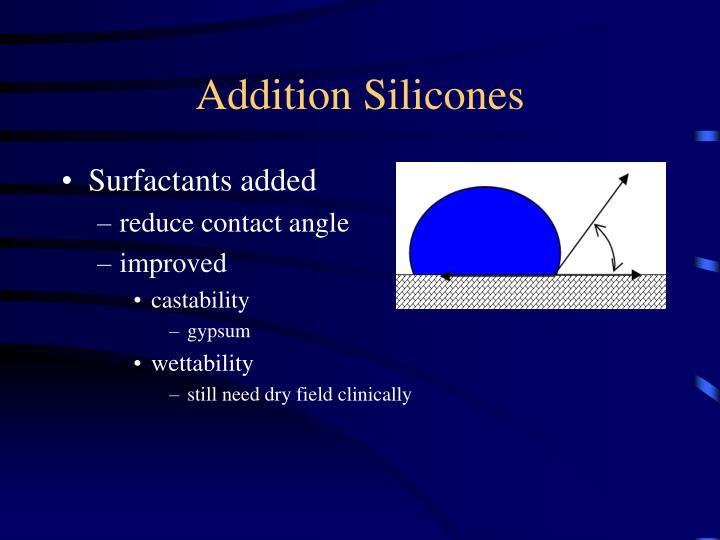 Addition Silicones