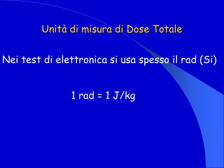 Unità di misura di Dose Totale