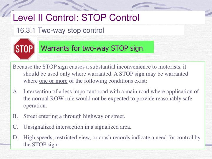 Warrants for two way stop sign