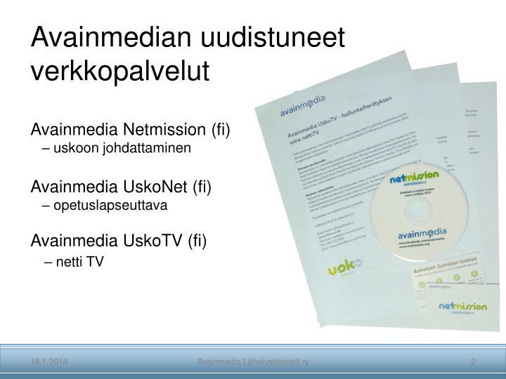 Avainmedian uudistuneet verkkopalvelut