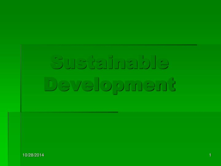 sustainable development n.
