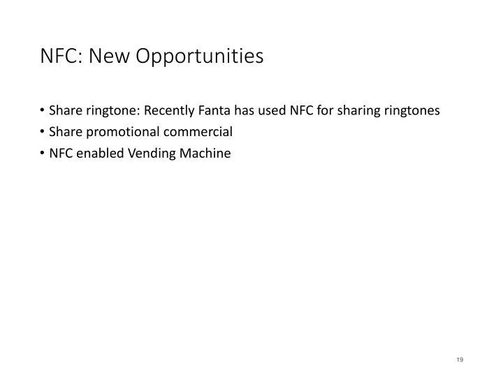 NFC: New Opportunities