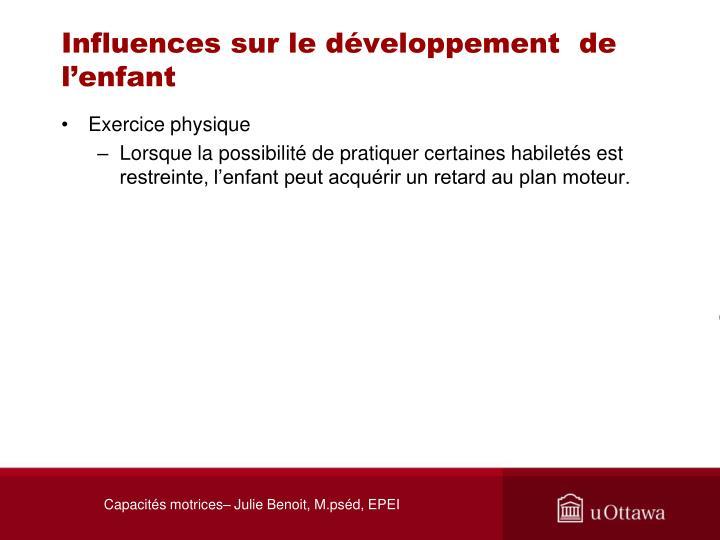 Influences sur le développement  de l'enfant