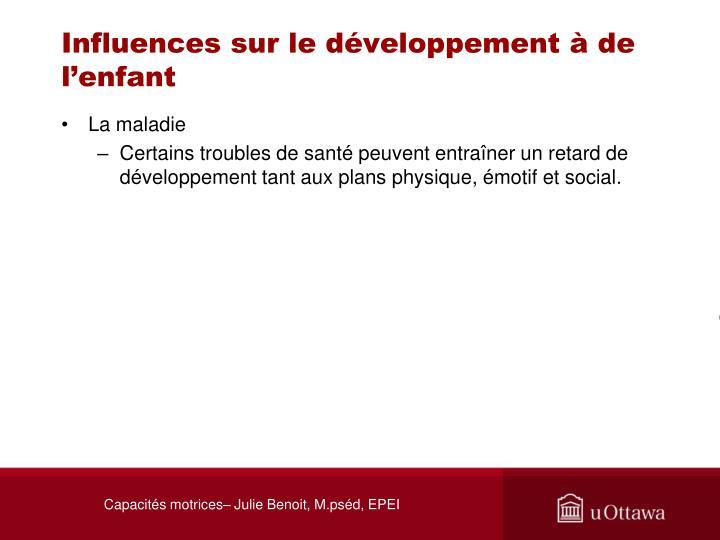 Influences sur le développement à de l'enfant