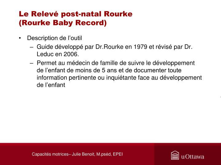 Le Relevé post-natal Rourke
