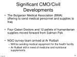 significant cmo civil developments