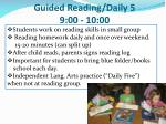 guided reading daily 5 9 00 10 00