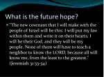 what is the future hope