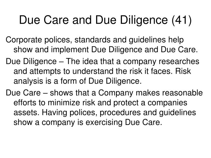 Due Care and Due Diligence (41)