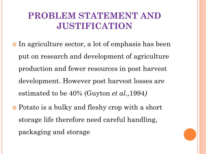 PROBLEM STATEMENT AND JUSTIFICATION