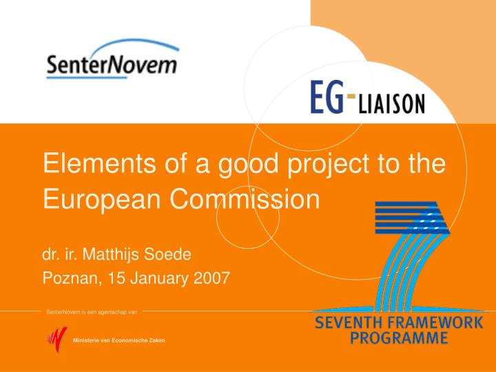 Elements of a good project to the european commission