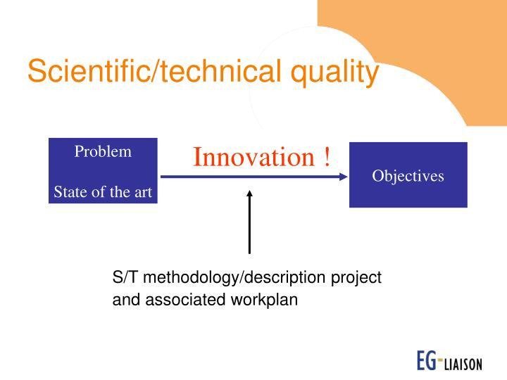 Scientific/technical quality