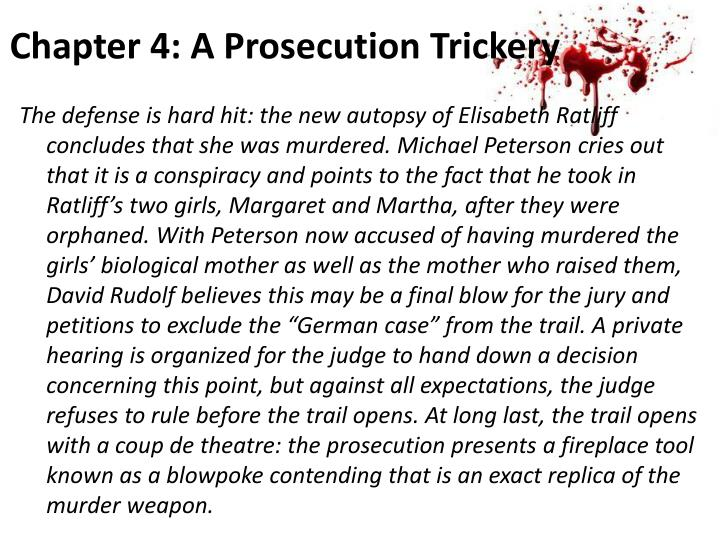 Chapter 4: A Prosecution Trickery